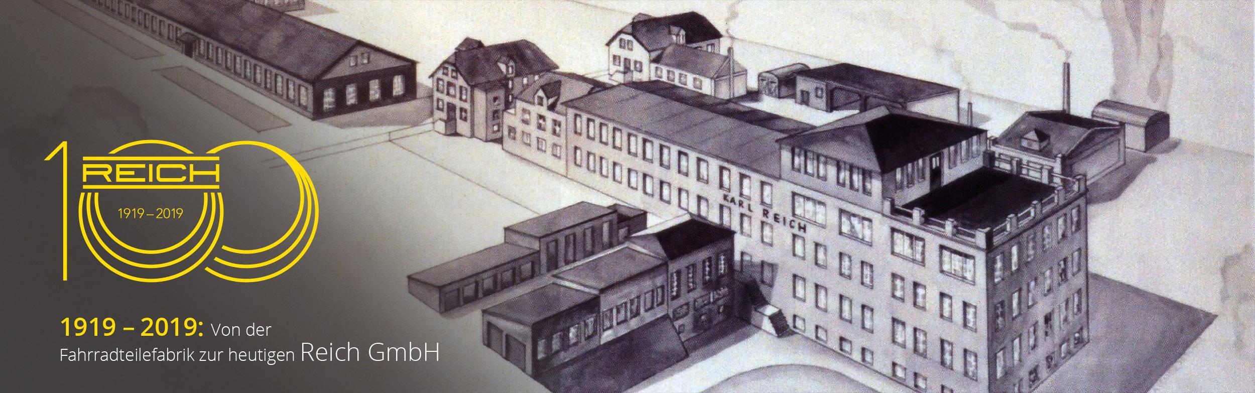 Reich GmbH 100 Jahre